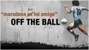 Off The Ball. In Memoriam.